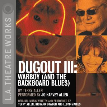 Dugout III: Warboy (and the Backboard Blues), Terry Allen