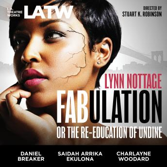 Fabulation, Lynn Nottage