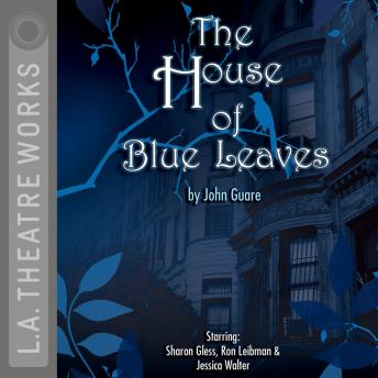 House of Blue Leaves, John Guare