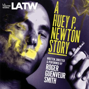 Download A Huey P. Newton Story by Roger Guenveur Smith