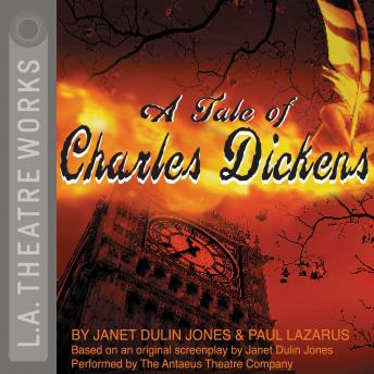 Tale of Charles Dickens, Paul Lazarus, Janet Dulin Jones