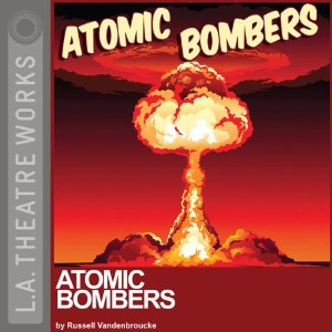 Download Atomic Bombers by Russell Vandenbroucke