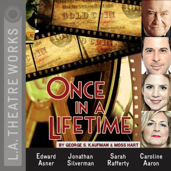 Once in a Lifetime, George S. Kaufman, Moss Hart