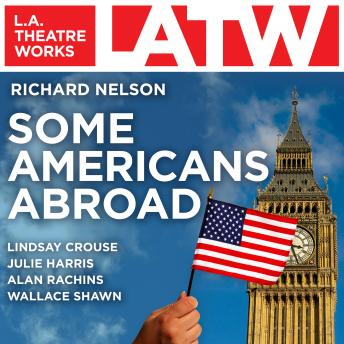 Some Americans Abroad, Richard Nelson