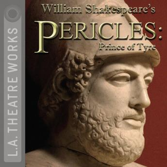 Pericles: Prince of Tyre, William Shakespeare