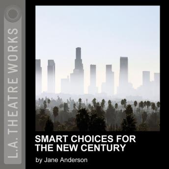 Smart Choices for the New Century, Jane Anderson