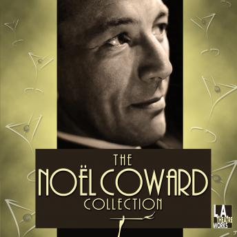 Noel Coward Collection, Noel Coward