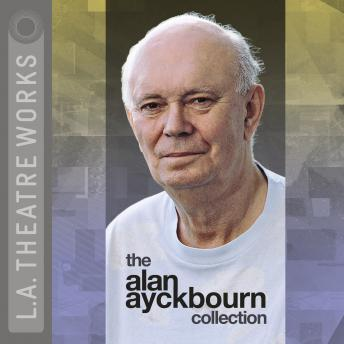 Alan Ayckbourn Collection, Alan Ayckbourn