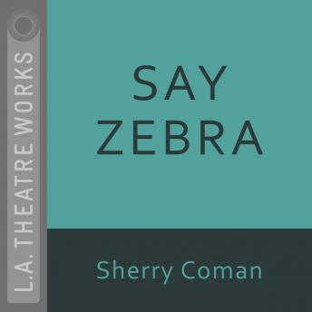 Say Zebra, Sherry Coman