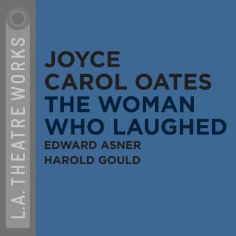 Woman Who Laughed, Joyce Carol Oates
