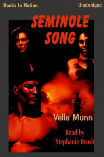 Seminole Song, Vella Munn