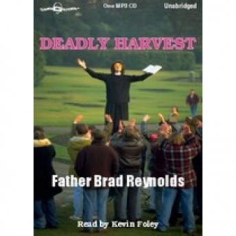 Deadly Harvest, Father Brad Reynolds
