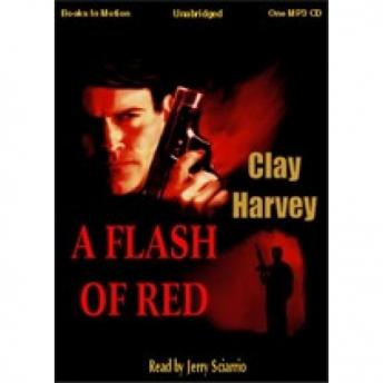 Flash of Red, Clay Harvey