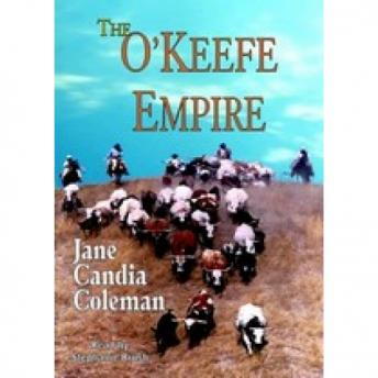 O'Keefe Empire, Jane Candia Coleman