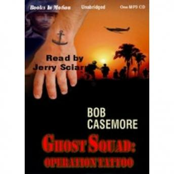Ghost Squad: Operation Tatto, Bob Casemore