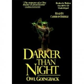 Darker Than Night, Owl Goingback
