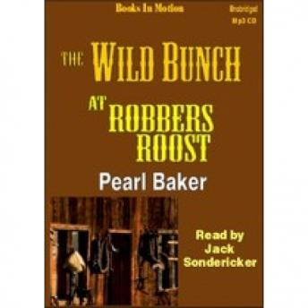 Wild Bunch at Robbers Roost, Pearl Baker