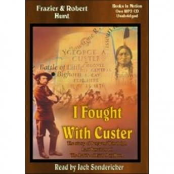 I Fought with Custer
