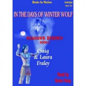 In the Days of Winter Wolf, Craig & Laura Fraley