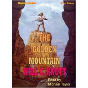 Golden Mountain, Will C. Knott