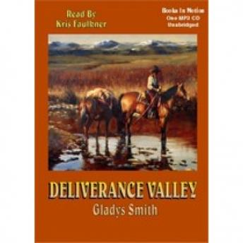 Deliverance Valley, Gladys Smith
