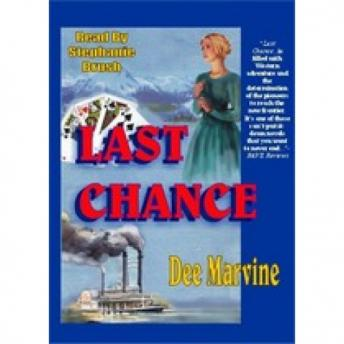 Last Chance, Dee Marvine