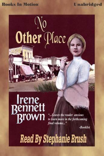 No Other Place, Irene Bennett Brown