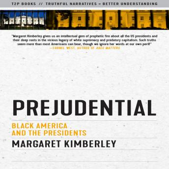 Download Prejudential: Black America and the Presidents by Margaret Kimberley