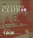 Mystery Club and the Dead Doctor