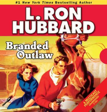 Branded Outlaw, L. Ron Hubbard