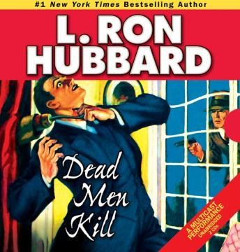 Dead Men Kill, L. Ron Hubbard