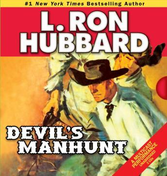 Devil's Manhunt, L. Ron Hubbard