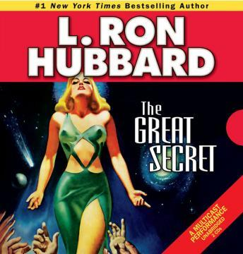 Great Secret, L. Ron Hubbard