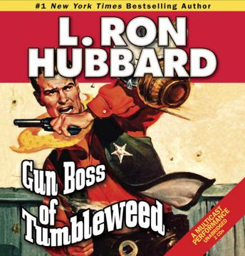 Gun Boss of Tumbleweed, L. Ron Hubbard