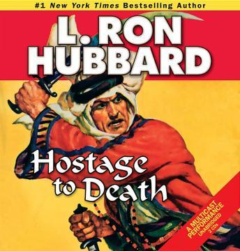 Hostage to Death, L. Ron Hubbard