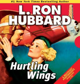 Hurtling Wings, L. Ron Hubbard