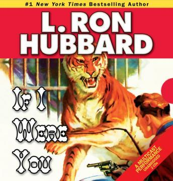 If I Were You, L. Ron Hubbard