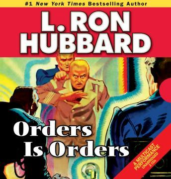 Orders is Orders, L. Ron Hubbard