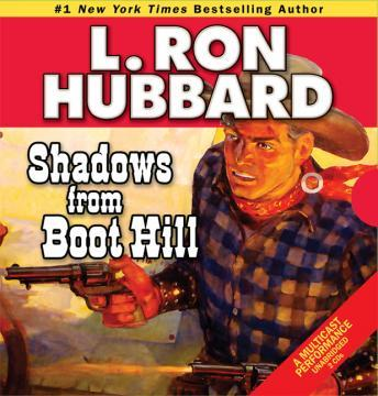 Shadows from Boot Hill, L. Ron Hubbard