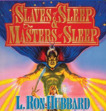 Slaves of Sleep & The Masters of Sleep details