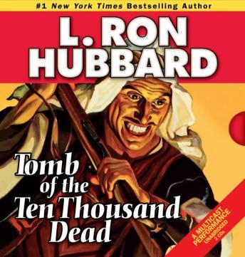 Tomb of the Ten Thousand Dead, L. Ron Hubbard
