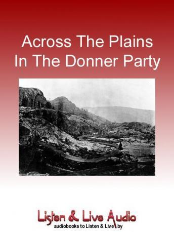 Across The Plains In The Donner Party, Virginia Reed Murphy