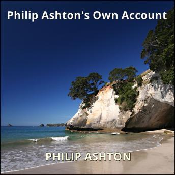 Philip Ashton's Own Account