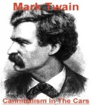 Cannibalism In The Cars, Mark Twain