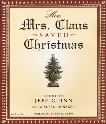How Mrs. Claus Saved Christmas, Jeff Guinn