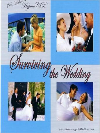 Dr. Walton's Surviving The Wedding