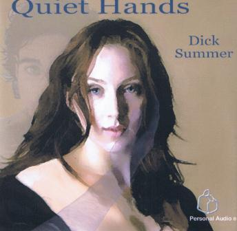 Download Quiet Hands by Dick Summer