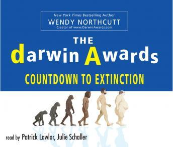The Darwin Awards: Countdown To Extinction