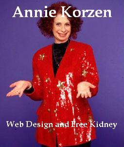 Web Design and Free Kidney, Annie Korzen