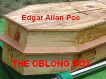 Oblong Box, Edgar Allan Poe